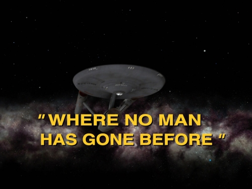 Where No Man Has Gone Before