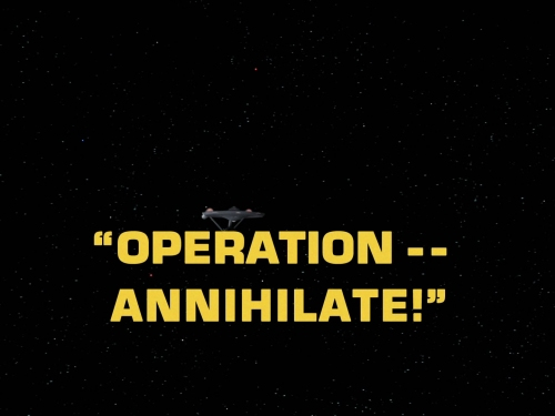 Operation -- Annihilate!